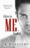 This is Me, Baby (War & Peace #5)