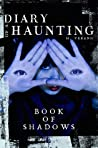 Book of Shadows (Diary of a Haunting, #3) audiobook download free