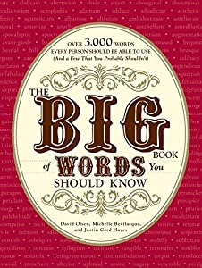 The Big Book of Words You Should Know: Over 3,000 Words Every Person Should be Able to Use
