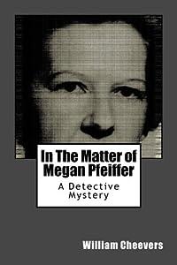 In The Matter of Megan Pfeiffer