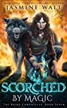 Scorched by Magic (The Baine Chronicles, #7)
