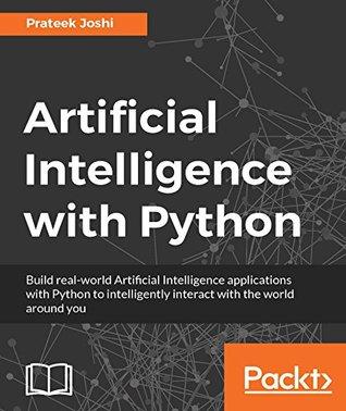 Artificial Intelligence with Python by Prateek Joshi