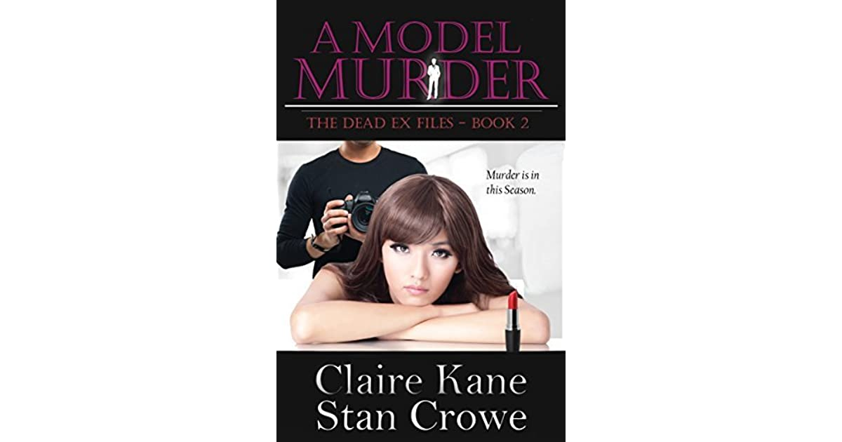 A Model Murder The Dead Ex Files Book 2 By Claire Kane