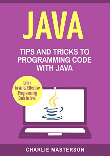 Java Tips and Tricks to Programming Code with Java Volume 2