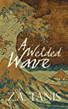 A Welded Wave
