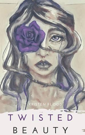 Twisted Beauty (Twisted Beauty, #1)