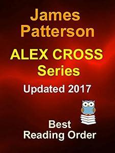 James Patterson Alex Cross Series Best Reading Order: Updated 2017 Best Reading Order For Alex Cross Series by James Patterson