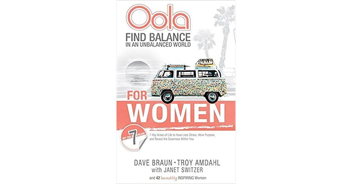 Oola for Women: How to Balance the 7 Key Areas of Life to