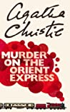 Download ebook Murder on the Orient Express (Hercule Poirot, #10) by Agatha Christie
