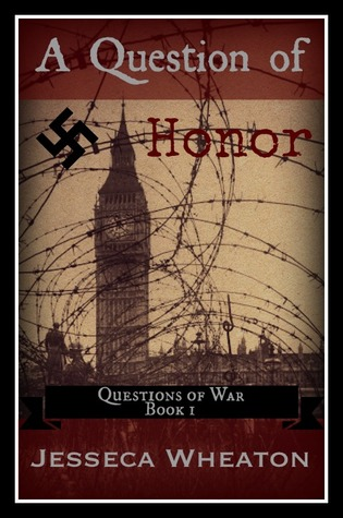 A Question of Honor (Questions of War #1)