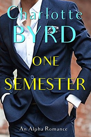 One Semester  (One Love, #1)