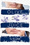 Olive Juice by T.J. Klune