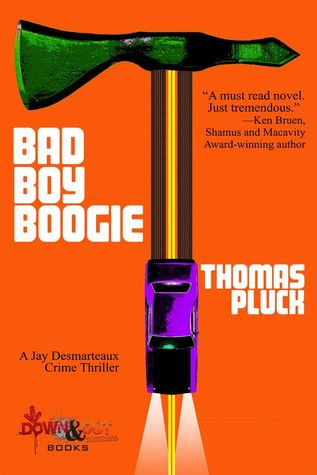 95536924 Bad Boy Boogie by Thomas Pluck