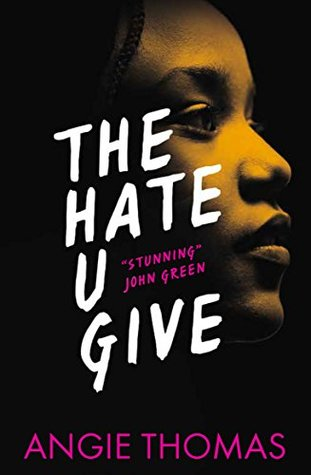 The Hate U Give by Angie Thomas