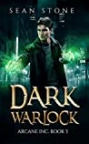 Dark Warlock (Arcane Inc. #3)