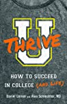 U Thrive: How to Succeed in College (and Life) audiobook download free