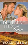 Different This Time (Molly Downs Outback Romance Series #1)