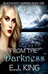 From the Darkness (Blackwood Vampires #1)