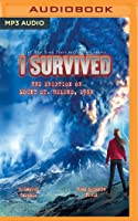 I Survived the Eruption of Mount St. Helens, 1980: Book 14 of the I Survived Series