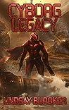 Cyborg Legacy (Fallen Empire #8.6)