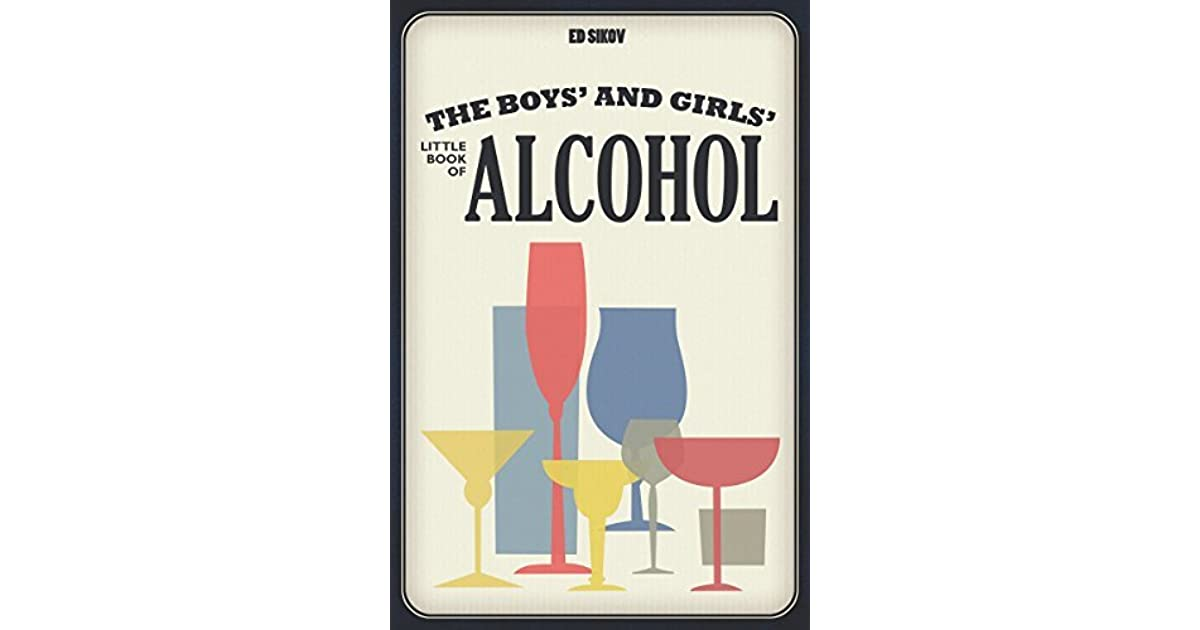 The Boys and Girls Little Book of Alcohol