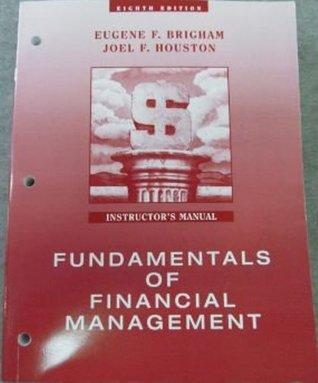 Fundamentals of Financial Management: Instructor's Manual