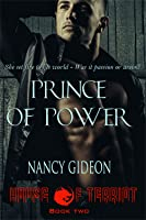 Prince of Power (House of Terriot, #2)