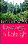 Revenge in Raleigh