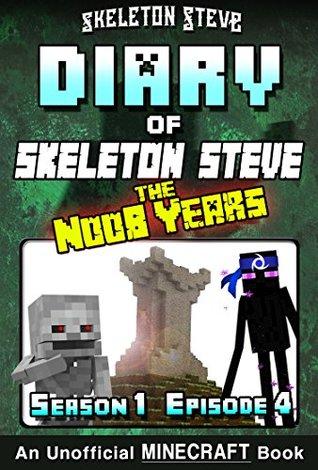 Minecraft Diary of Skeleton Steve the Noob Years - Season 1 Episode 4