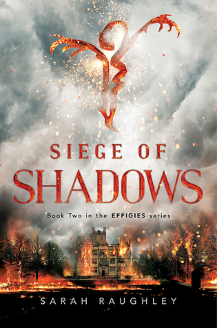 Siege of Shadows (Effigies, #2)