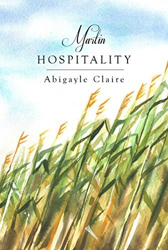 Martin Hospitality (Martin Generations, #1) Abigayle Claire