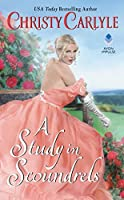 A Study in Scoundrels (Romancing the Rules, #2)