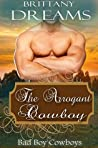 The Arrogant Cowboy