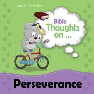 Bible Thoughts on Perseverance