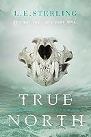True North (True Born Trilogy, #2)