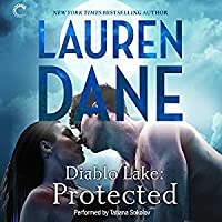 Protected (Diablo Lake, #2)
