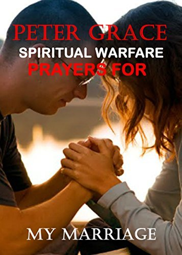 spiritual warfare prayers for marriage