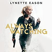 Always Watching (Elite Guardians, #1)