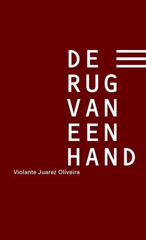 De rug van een hand by Violante Juarez Oliveira