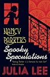 Nancy Parker's Spooky Speculations (Nancy Parker 2)