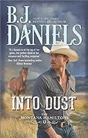 Into Dust (The Montana Hamiltons, #5))