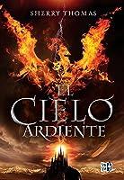 El cielo ardiente (Los elementales, #1)