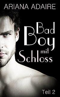 Bad Boy mit Schloss: Dark Passion 2