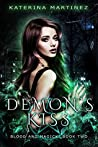 Demon's Kiss (Blood and Magick, #2)