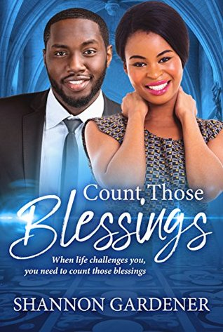 Count Those Blessings (Christian African American Romance #2)