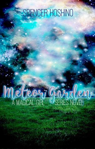 Meteor Garden (The Magical Girl Series, #3)