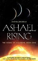 Ashael Rising (The Vessel of KalaDene Book 1)