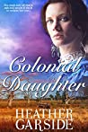 Colonial Daughter (The Kavanaghs Book 1)