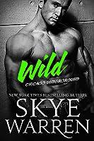 Wild (Chicago Underground, #4)