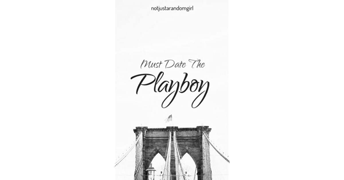 Must Date The Playboy Pdf